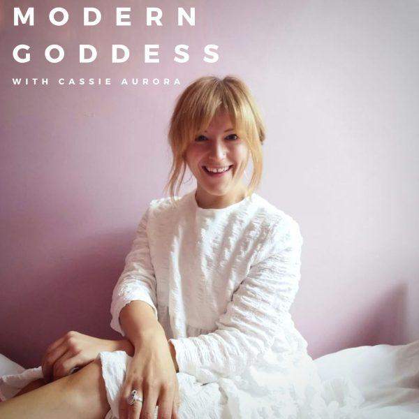 Modern Goddess with Cassie Aurora
